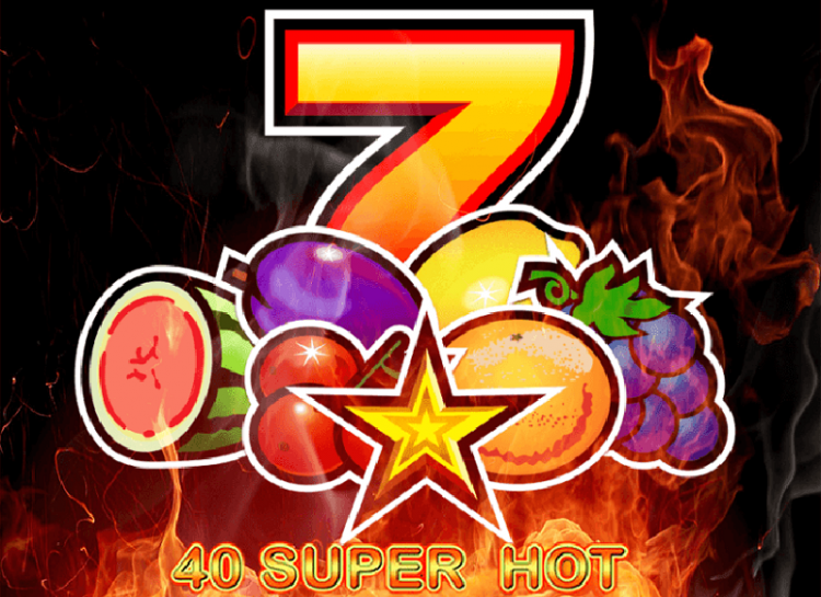 Play 40 Super Hot Free Slot Game
