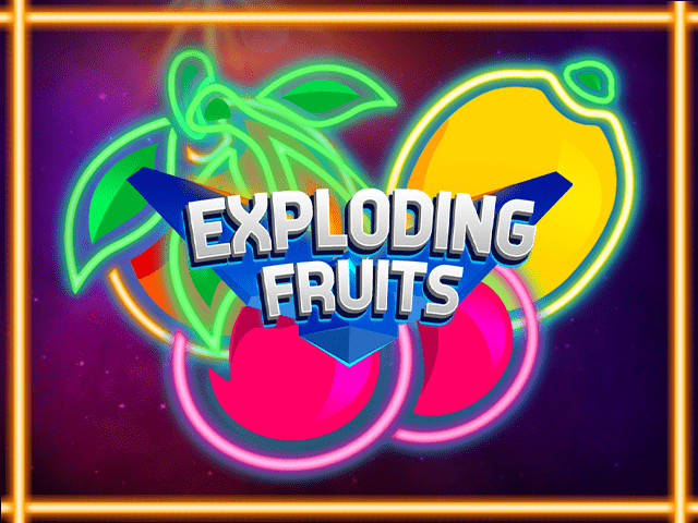Play Exploding Fruits Free Slot Game